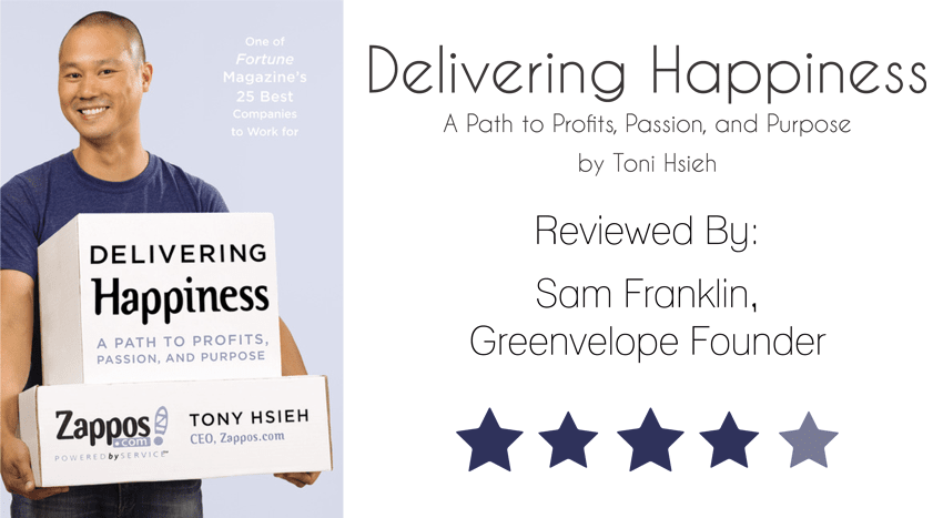 Delivery Happiness Tony Hsieh