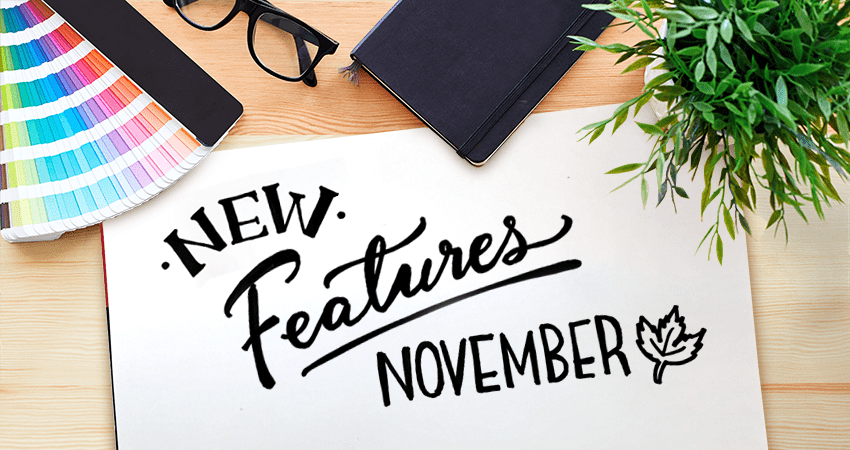 New Features - NOVEMBER