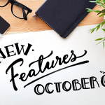 New Features - OCTOBER