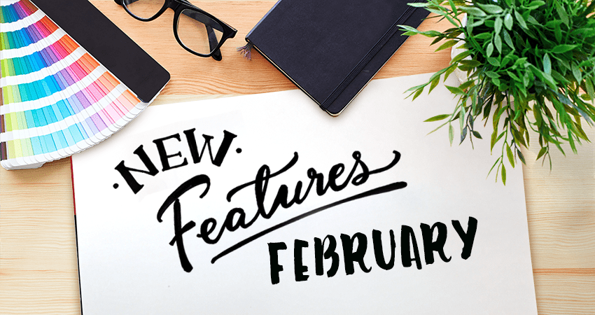 New-Features---february