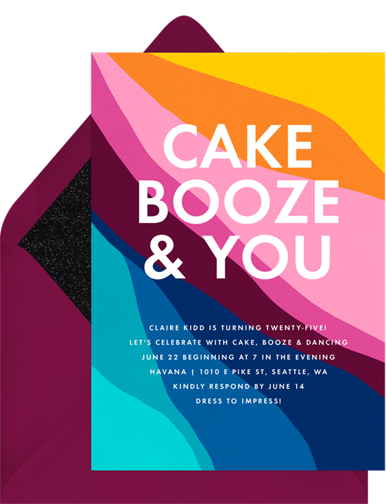 "Abstract rainbow birthday invitations online that read ""CAKE, BOOZE, & YOU"""