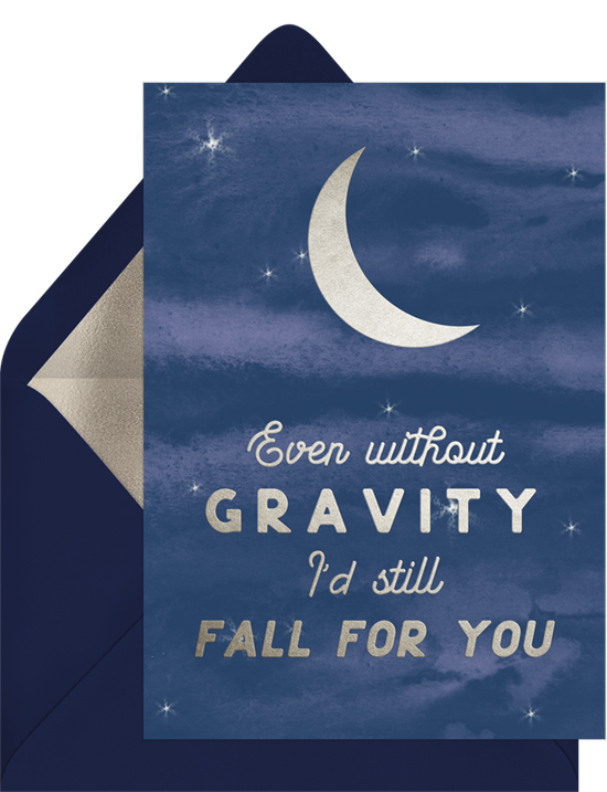 "Thinking of you cards that ready ""Even without gravity, I'd still fall for you"""