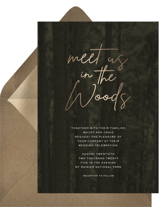 """Nature-inspired wedding invitation examples with a dark forest backdrop and the words """"meet us in the woods"""""""
