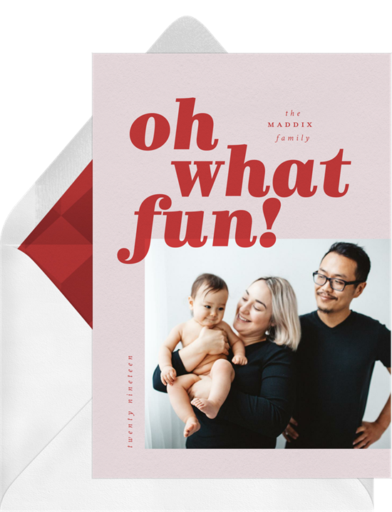 """A card that reads, """"Oh what fun!,"""" one of our funny Christmas card greetings"""