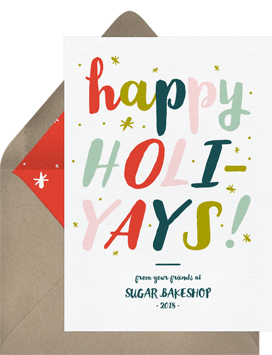 """Holiday card messages: a card that reads, """"Happy Holi-yays!"""""""