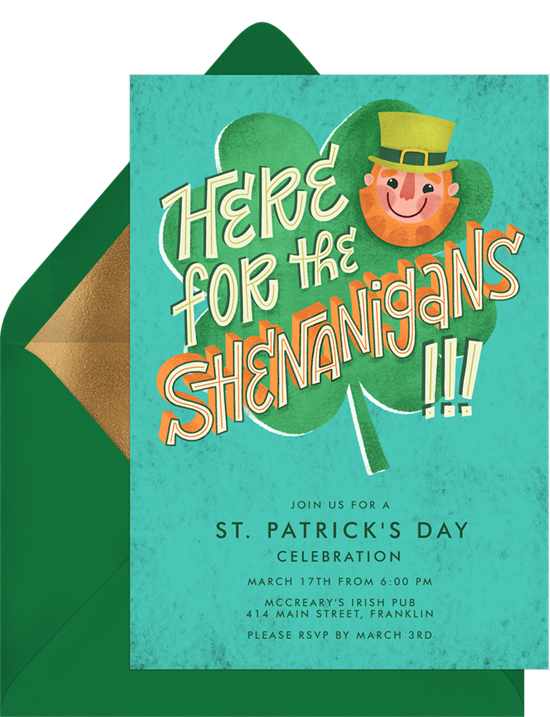 """St. Patrick's Day sayings: a card that reads """"Here for the shenanigans"""""""