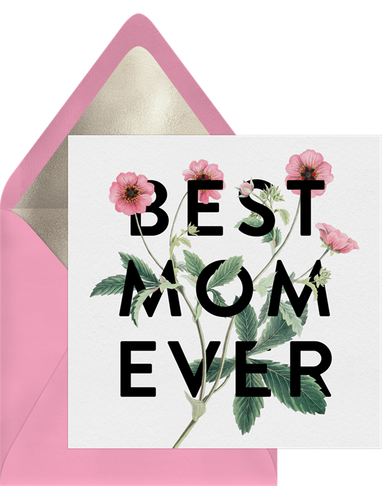 Funny Mother's Day cards: Best Mom Ever by Greenvelope