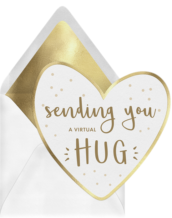 "Thinking of you cards that read, ""Sending you a virtual hug"""